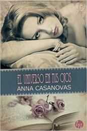 descargar epub El universo en tus ojos – Autor Anna Casanovas