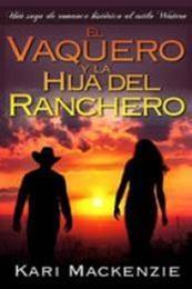descargar epub El vaquero y la hija del ranchero – Autor Kari Mackenzie