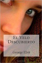 descargar epub El velo descubierto – Autor George Eliot