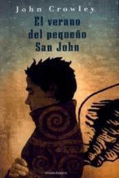 descargar epub El verano del pequeño San John – Autor John Crowley