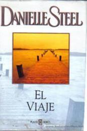 descargar epub El viaje – Autor Danielle Steel