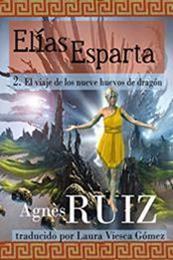 descargar epub El viaje de los nueve huevos de dragón – Autor Agnès Ruiz gratis
