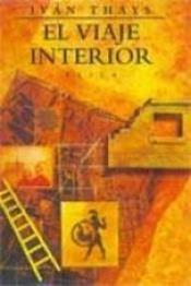 descargar epub El viaje interior – Autor Iván Thays