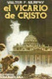 descargar epub El vicario de Cristo – Autor Walter F.Murphy