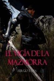 descargar epub El vigía de la mazmorra – Autor Sergio Tapia