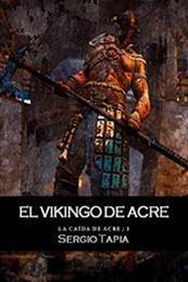 descargar epub El vikingo de Acre – Autor Sergio Tapia
