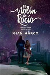 descargar epub El violín de Rocío – Autor Gian Marco Zignago