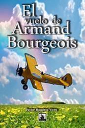 descargar epub El vuelo de Armand Bourgeois – Autor Javier Ramírez Viera