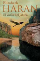 descargar epub El vuelo del jabirú – Autor Elizabeth Haran
