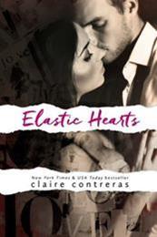 descargar epub Elastic hearts – Autor Claire Contreras