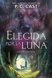 descargar epub Elegida por la luna – Autor P. C. Cast