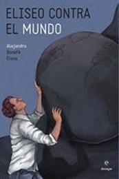 descargar epub Eliseo contra el mundo – Autor Alejandro Bonafé Diana