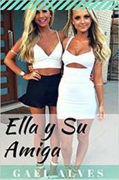 descargar epub Ella y su amiga – Autor Gael Alves