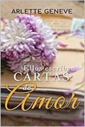 descargar epub Ellos escriben cartas de amor (Antología San Valentín) – Autor Arlette Geneve gratis