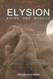 descargar epub Elysion: entre dos mundos – Autor Aída Herrera Selles