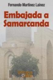 descargar epub Embajada a Samarcanda – Autor Fernando Martínez Laínez