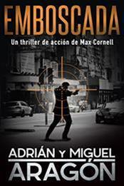 descargar epub Emboscada – Autor Adrián Aragón;Miguel Aragón gratis