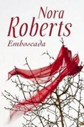 descargar epub Emboscada – Autor Nora Roberts
