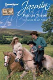 descargar epub En busca de un hogar – Autor Patricia Thayer gratis
