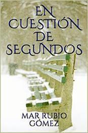 descargar epub En cuestión de segundos – Autor Mar Rubio Gómez