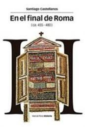 descargar epub En el final de Roma (ca. 455-480) – Autor Santiago Castellanos