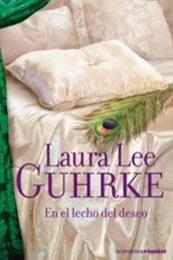 descargar epub En el lecho del deseo – Autor Laura Lee Guhrke
