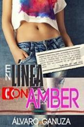 descargar epub En línea con Amber – Autor Álvaro Ganuza