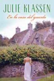 descargar epub En la casa del guarda – Autor Julie Klassen