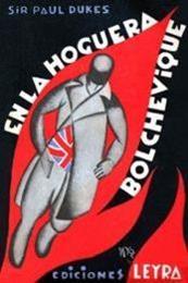 descargar epub En la hoguera bolchevique – Autor Sir Paul Dukes gratis