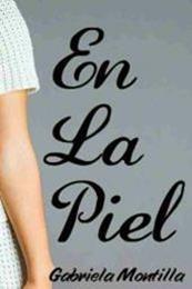 descargar epub En la piel – Autor Gabriela Montilla gratis
