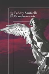 descargar epub En sueños matarás – Autor Fedosy Santaella gratis