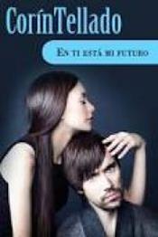descargar epub En ti está mi futuro – Autor Corín Tellado