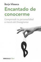 descargar epub Encantado de conocerme – Autor Borja Vilaseca gratis
