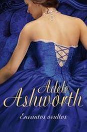 descargar epub Encantos ocultos – Autor Adele Ashworth