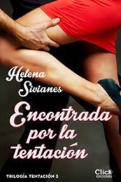 descargar epub Encontrada por la tentación – Autor Helena Sivianes
