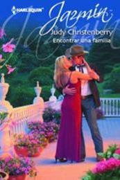 descargar epub Encontrar una familia – Autor Judy Christenberry
