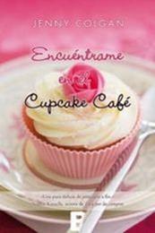 descargar epub Encuéntrame en el Cupcake Café – Autor Jenny Colgan