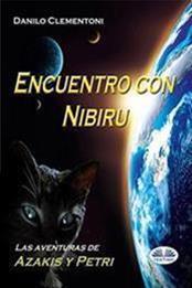 descargar epub Encuentro con Nibiru – Autor Danilo Clementoni gratis