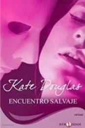 descargar epub Encuentro salvaje – Autor Kate Douglas gratis