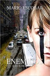 descargar epub Enemigos: dos mundos enfrentados – Autor Mario Escobar gratis