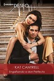 descargar epub Engañando a don Perfecto – Autor Kat Cantrell gratis