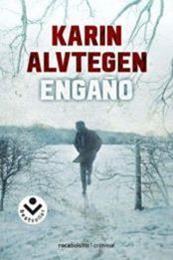 descargar epub Engaño – Autor Karin Alvtegen gratis