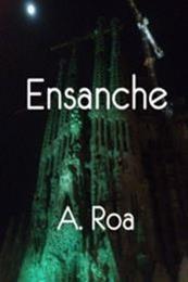 descargar epub Ensanche – Autor A. Roa