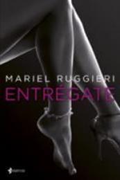 descargar epub Entrégate – Autor Mariel Ruggieri