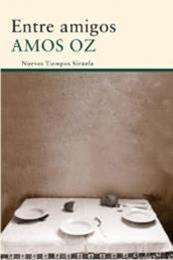 descargar epub Entre amigos – Autor Amos Oz