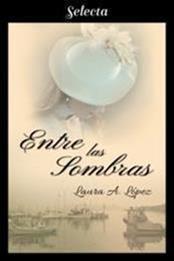 descargar epub Entre las sombras – Autor Laura A. López