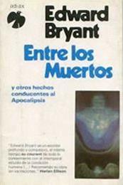 descargar epub Entre los muertos – Autor Edward Bryant