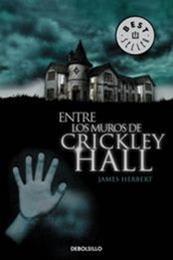 descargar epub Entre los muros de Crickley Hall – Autor James Herbert