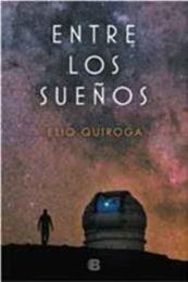 descargar epub Entre los sueños – Autor Elio Quiroga gratis