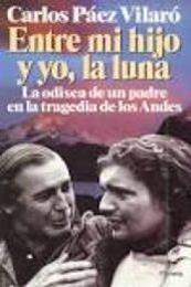 descargar epub Entre mi hijo y yo, la luna – Autor Carlos Páez Vilaró
